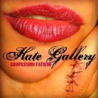 Hate Galery - Compassion Fatigue