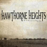 Hawthorne Heights - Midwesterners - The Hits