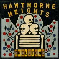 Hawthorne Heights - Skeletons