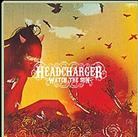 Headcharger - Watch The Sun