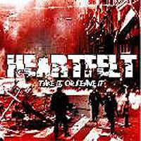 Heartfelt - Take It Or Leave It