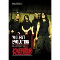 Hilmar Bender - Violent Evolution- Die Geschichte von Kreator (Buch)