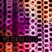 His Statue Falls - Collisions