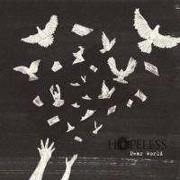 Hopeless - Dear World