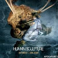 Human Sculpture - Our World-Torn Down