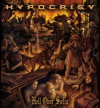 Hypocrisy - Hell Over Sofia