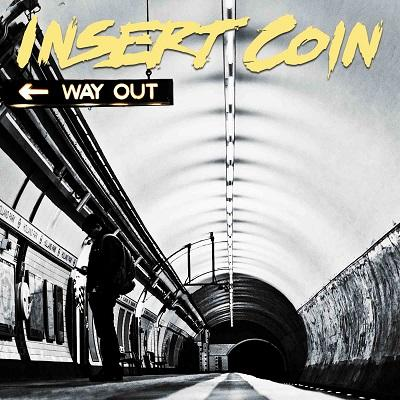 INSERT COIN - Way Out