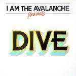 Cover von I AM THE AVALANCHE - Dive