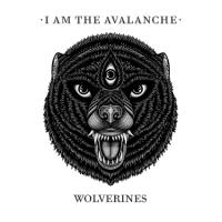 I Am The Avalanche - Wolverines