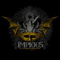 Impious - Holy Masquerade Murder