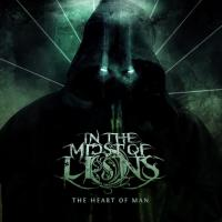 In The Midst Of Lions - The Heart Of Man