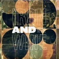 Iron And Wine - Around The Well