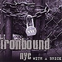 Ironbound NYC - With A Brick