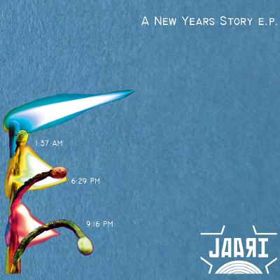 JAARI - A New Years Story EP