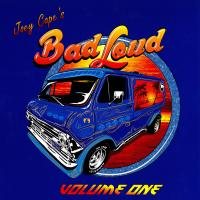 Joey Cape´s Bad Loud - Volume One