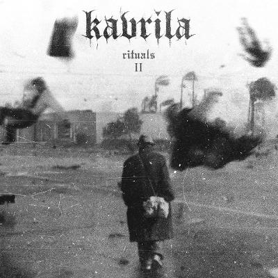 KAVRILA - Rituals II