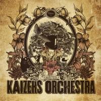 Kaizers Orchestra - Violeta Violeta (Vol. 1)