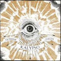 Kalypso - Gläserne Augen