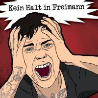 Kein Halt In Freimann - Hörspiel
