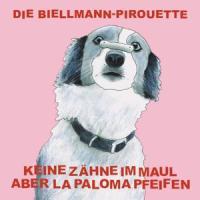 Keine Zähne im Maul aber La Paloma pfeifen - Die Biellmann-Pirouette