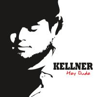 Kellner - Hey Dude