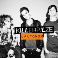 Killerpilze - Lautonom