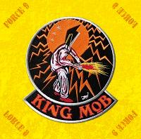 "King Mob - ""Force 9"""
