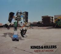 Kings & Killers - Men At Work