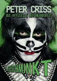 Kiss - Peter Criss - Ungeschminkt [Buch]