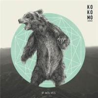 Kokomo - If Wolves