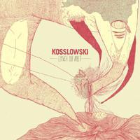 Kosslowski - Lynch die Welt