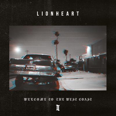 LIONHEART - Welcome To The Westcoast II