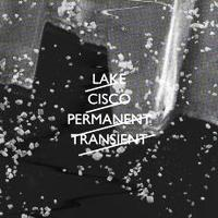 Lake Cisco - Permanent Transient