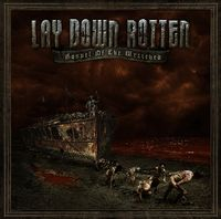 Lay Down Rotten - Gospel Of The Wretched