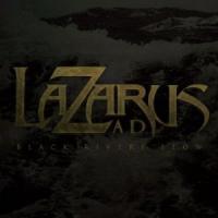 Lazarus A.D. - Black Rivers Flow