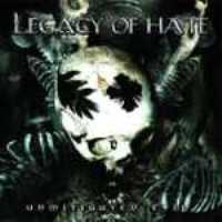 Legacy Of Hate - Unmitigated Evil