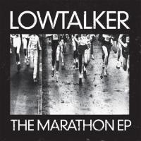 Lowtalker - Marathon EP