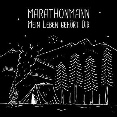 MARATHONMANN - Mein Leben Gehört Dir