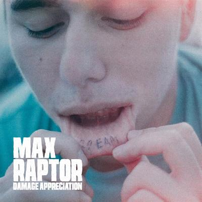 MAX RAPTOR - Damage Appreciation