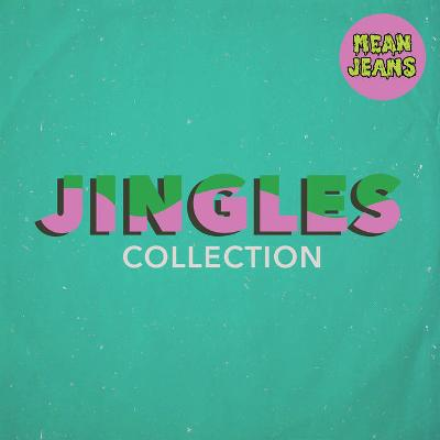 MEAN JEANS - Jingles Collection