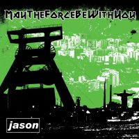 May The Force Be With You/Jason - Split
