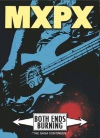 "MXPX - ""Both Ends Burning"""