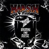 Mad Sin - Burn & Rise