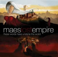 Mae's Lost Empire - These Words Have Undone The World
