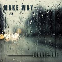 Make Way - Square One