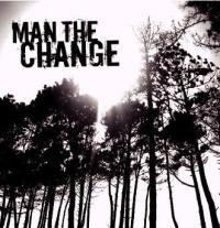 Man The Change - s/t
