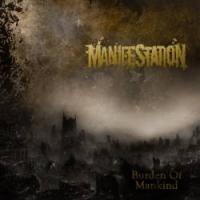 Manifestation - Burden Of Mankind
