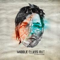 Middle Class Rut - No Name No Color