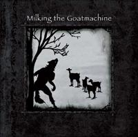Milking The Goatmachine - Seven... A Dinner For One