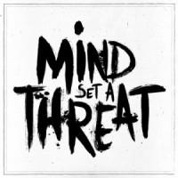Mind Set A Threat - Self Titled
